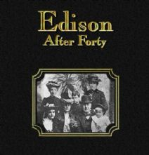 Thumbnail image of Edison After Forty: The Challenge of Success resource