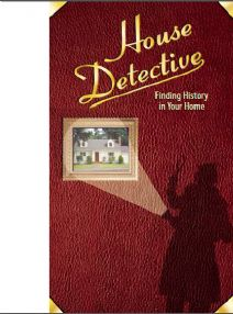 Thumbnail image of House Detectives: Finding History in Your Home resource