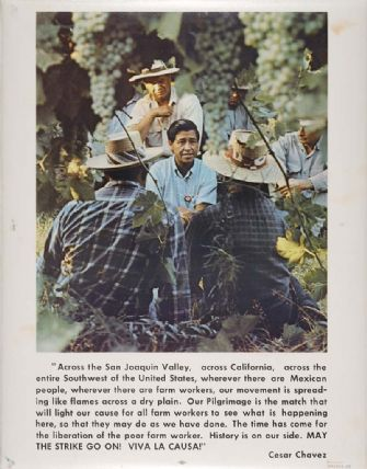 United Farmworkers poster with a picture of Cesar Chavez above a quote