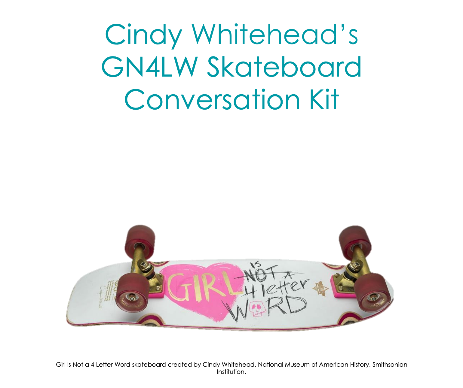 Cindy Whitehead's skateboard
